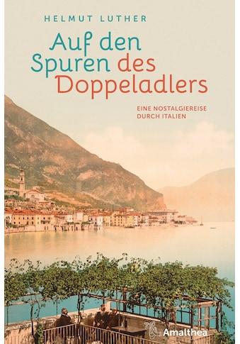 Buch »Auf den Spuren des Doppeladlers / Helmut Luther« kaufen