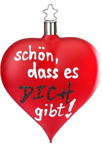 """INGE - GLAS® Christbaumschmuck """"Schön das es dich gibt"""" (1 - teilig) kaufen"""