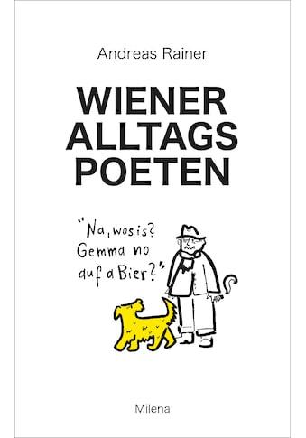 Buch »Wiener Alltagspoeten / Andreas Rainer« kaufen