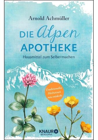 Buch »Die Alpen-Apotheke / Arnold Achmüller« kaufen