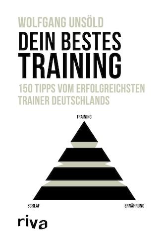 Buch »Dein bestes Training / Wolfgang Unsöld« kaufen