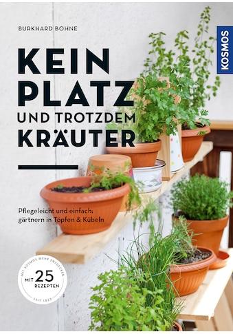 Buch »Kein Platz und trotzdem Kräuter / Burkhard Bohne« kaufen