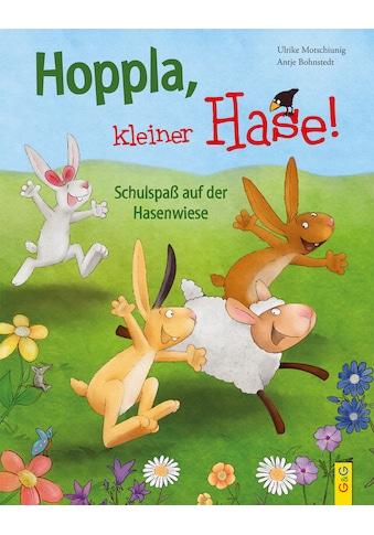 Buch »Hoppla, kleiner Hase! Schulspaß auf der Hasenwiese / Ulrike Motschiunig, Antje... kaufen