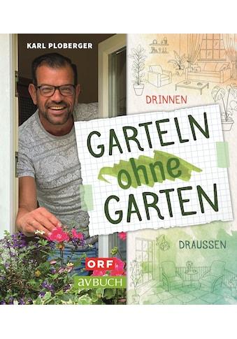 Buch »Garteln ohne Garten / Karl Ploberger« kaufen