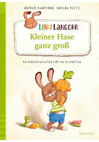 Buch »Lenni Langohr - Kleiner Hase ganz groß / Andrea Kuhrmann, Nadine Reitz« kaufen