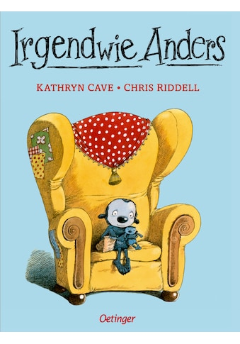 Buch »Irgendwie Anders / Kathryn Cave, Chris Riddell, Salah Naoura« kaufen