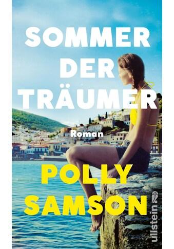 Buch »Sommer der Träumer / Polly Samson, Bernhard Robben« kaufen