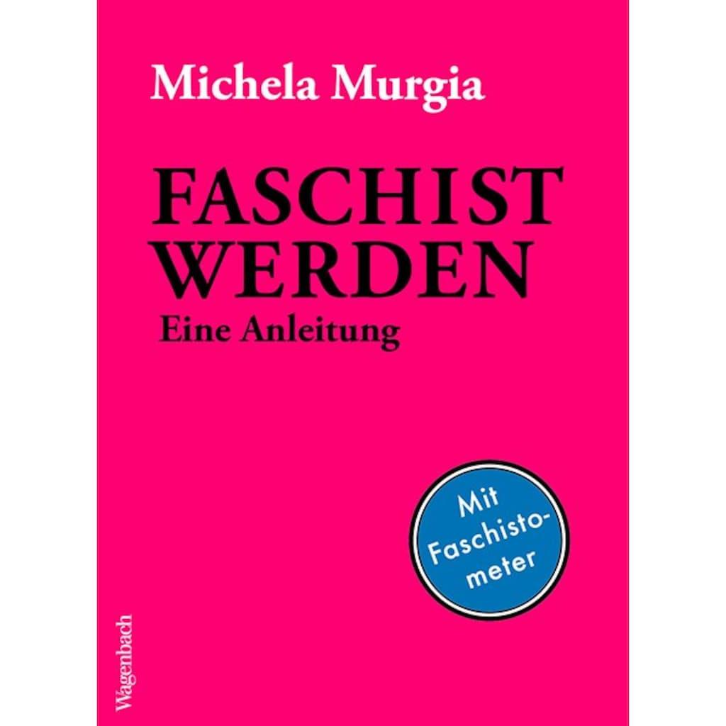 Buch »Faschist werden / Michela Murgia, Julika Brandestini«
