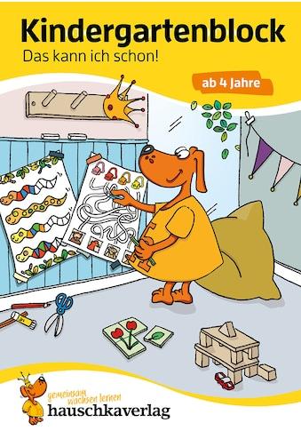 Buch »Kindergartenblock - Das kann ich schon! ab 4 Jahre, A5-Block / Ulrike Maier,... kaufen