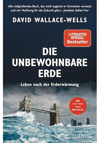 Buch »Die unbewohnbare Erde / David Wallace-Wells, Elisabeth Schmalen« kaufen