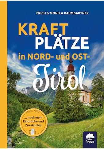 Buch »Kraftplätze in Nord- und Osttirol / Erich Baumgartner, Monika Baumgartner« kaufen