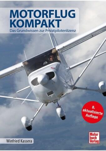 Buch »Motorflug kompakt / Winfried Kassera« kaufen
