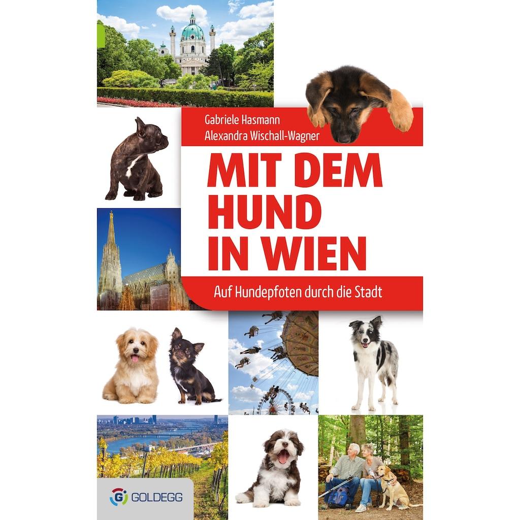 Buch »Mit dem Hund in Wien / Gabriele Hasmann, Alexandra Wischall-Wagner«