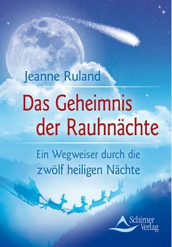 Buch »Das Geheimnis der Rauhnächte / Jeanne Ruland« kaufen