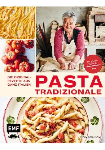 Buch »Pasta Tradizionale - Die Originalrezepte aus ganz Italien / DIVERSE« kaufen
