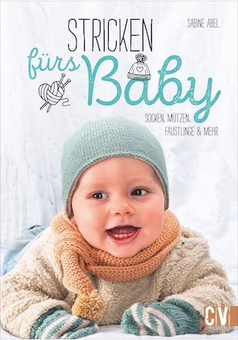 Buch »Stricken fürs Baby / Sabine Abel« kaufen