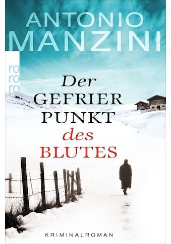 Buch »Der Gefrierpunkt des Blutes / Antonio Manzini, Anja Rüdiger« kaufen