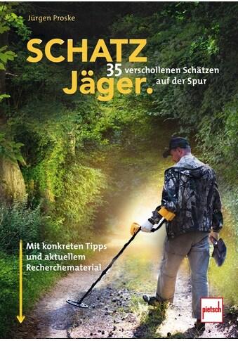 Buch »SCHATZJÄGER / Jürgen Proske« kaufen