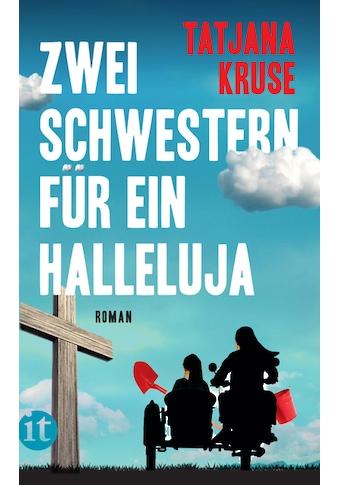Buch »Zwei Schwestern für ein Halleluja / Tatjana Kruse« kaufen
