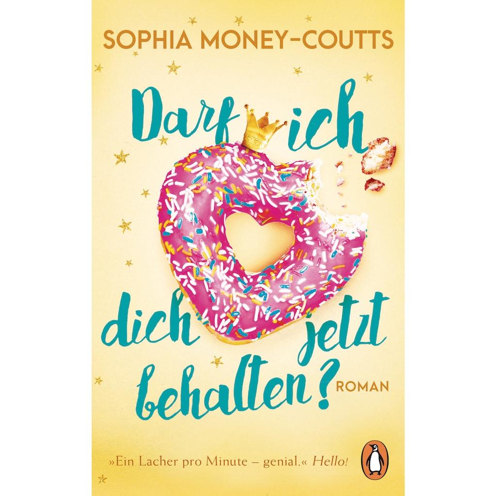Buch »Darf ich dich jetzt behalten? / Sophia Money-Coutts, Ivana Marinovic«