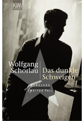 Buch »Das dunkle Schweigen / Wolfgang Schorlau« kaufen