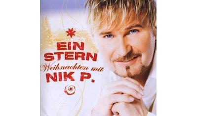 Musik - CD EIN STERN - WEIHNACHTEN MIT NIK P. / Nik P., (1 CD) kaufen