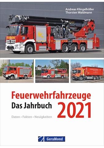Buch »Feuerwehrfahrzeuge 2021 / Thorsten Waldmann, Andreas Klingelhöller« kaufen