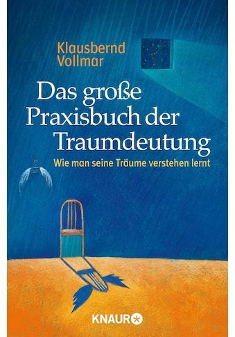 Buch »Das große Praxisbuch der Traumdeutung / Klausbernd Vollmar« kaufen