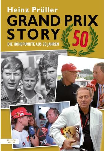 Buch »Grand Prix Story 50 / Heinz Prüller« kaufen