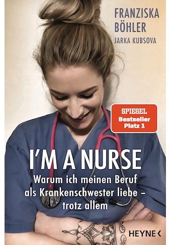 Buch »I'm a Nurse / Franziska Böhler, Jarka Kubsova« kaufen