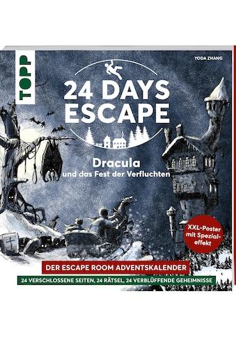 Buch »24 DAYS ESCAPE - Der Escape Room Adventskalender: Dracula und das Fest der... kaufen