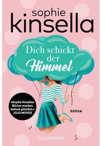 Buch »Dich schickt der Himmel / Sophie Kinsella, Jörn Ingwersen« kaufen