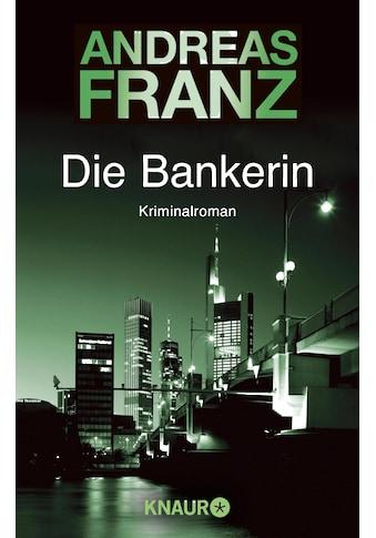 Buch »Die Bankerin / Andreas Franz« kaufen