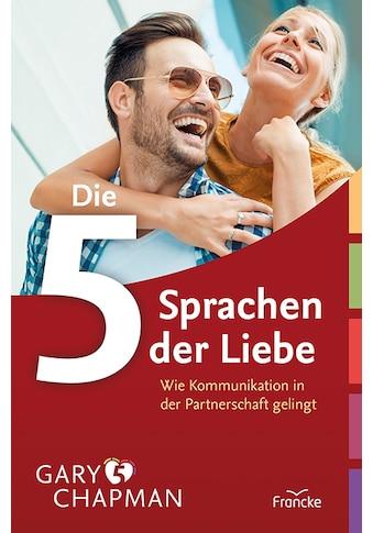 Buch »Die 5 Sprachen der Liebe / Gary Chapman, Ingo Rothkirch« kaufen