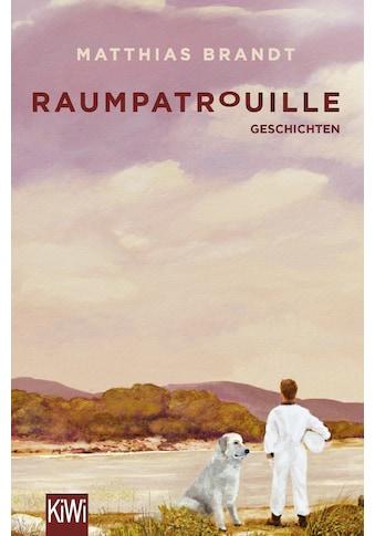 Buch »Raumpatrouille / Matthias Brandt« kaufen