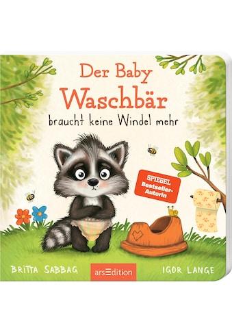 Buch »Der Baby Waschbär braucht keine Windel mehr / Britta Sabbag, Igor Lange« kaufen