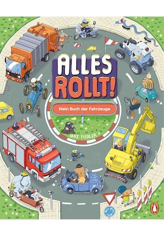 Buch »Alles rollt! Mein Buch der Fahrzeuge / Max Fiedler, Max Fiedler« kaufen