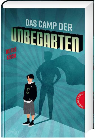 Buch »Das Camp der Unbegabten / Boris Koch, Formlabor« kaufen