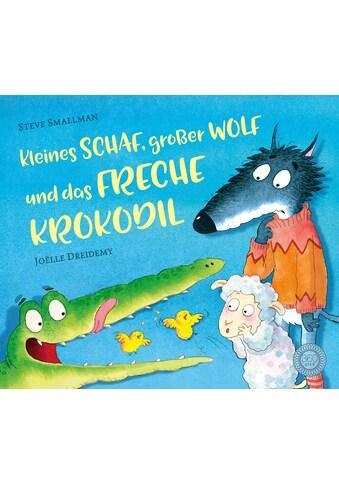 Buch »Kleines Schaf, großer Wolf und das freche Krokodil / Steve Smallman, Joëlle... kaufen