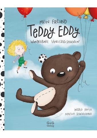 Buch »Mein Freund Teddy Eddy / Ingrid Höfer, Martina Schachenhuber« kaufen