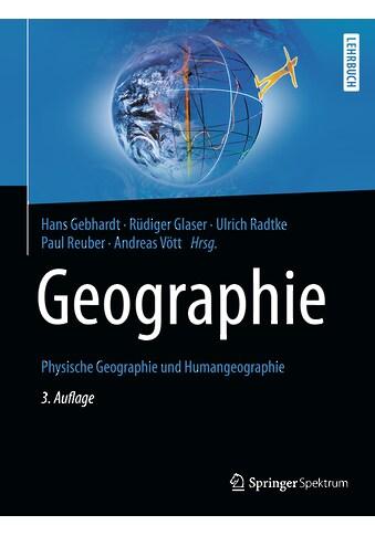 Buch »Geographie / Hans Gebhardt, Rüdiger Glaser, Ulrich Radtke, Paul Reuber, Andreas... kaufen