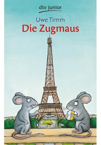 Buch »Die Zugmaus / Uwe Timm, Axel Scheffler« kaufen