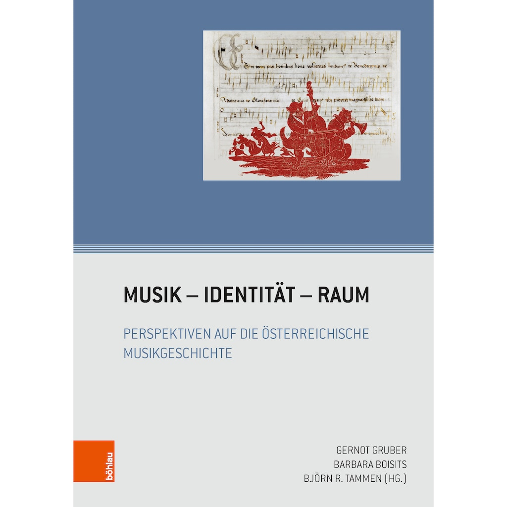 Buch »Musik - Identität - Raum / Alexander Rausch, Elisabeth Hilscher, Stefan Schmidl, Gernot Gruber, Björn R. Tammen, Barbara Boisits«