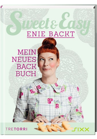 Buch »Sweet & Easy - Enie backt, Band 6 / Ralf Frenzel, Enie van de Meiklokjes« kaufen