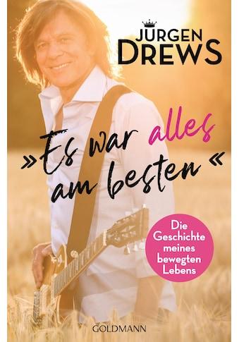 Buch »Es war alles am besten! / Jürgen Drews« kaufen