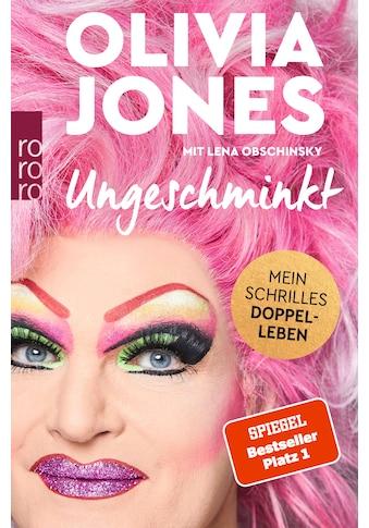 Buch »Ungeschminkt / Olivia Jones, Lena Obschinsky« kaufen
