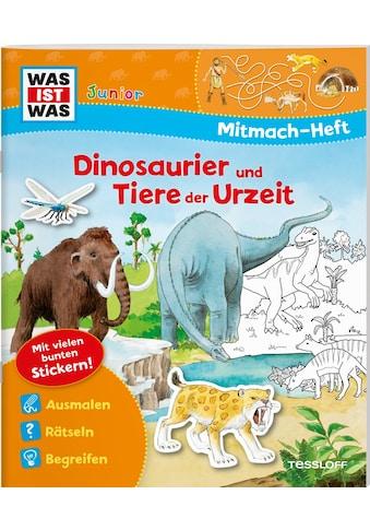 Buch »WAS IST WAS Junior Mitmach-Heft Dinosaurier und Tiere der Urzeit / Ida Wenzel,... kaufen