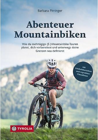 Buch »Abenteuer Mountainbiken / Barbara Pirringer« kaufen