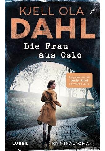 Buch »Die Frau aus Oslo / Kjell Ola Dahl, Thorsten Alms« kaufen