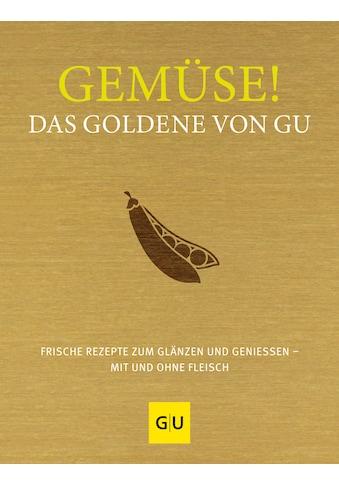 Buch »Gemüse! Das Goldene von GU / Adriane Andreas, Stefanie Gronau« kaufen